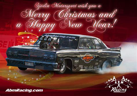 merry christmas   happy  year sjoedin motorsport abm racing