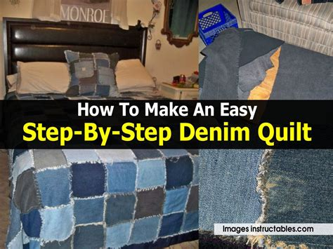 how to make an easy step by step denim quilt