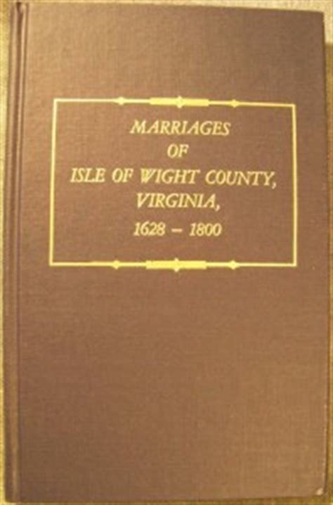 Isle Of Wight Marriage Records Bridger Family Of Virginia And Carolina The Heritage