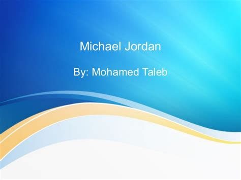 michael jordan biography slideshare michael jordan biography