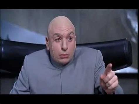 dr evil quotes 25 great dr evil quotes