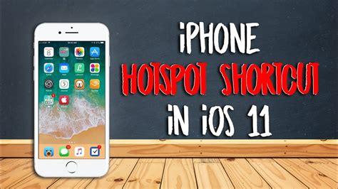 iphone hotspot shortcut  ios  youtube