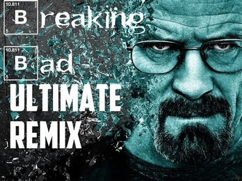 Bad Remix by This Breaking Bad Remix Made Me Lose It