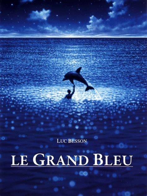 le grand bleu film le grand bleu blu ray ultra hd et dvd