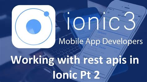 ionic tutorial rest ionic 3 tutorials 19 working with rest apis in ionic pt 2