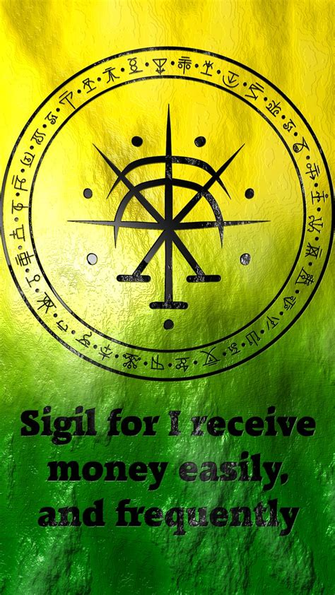 sigil   receive money easily  frequently requested