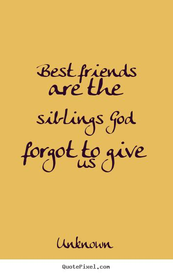 inspirational quotes about best friends quotesgram