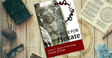 circle for hekate volume i history mythology dedicated to the light bearing goddess of the crossroads in all many faces manifestations and names the circle for hekate project books review circle for hekate volume i for puck s sake