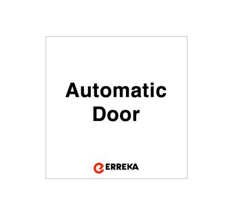 Automatic Door Signage - auto door signage pk of 10 erreka automatic doors