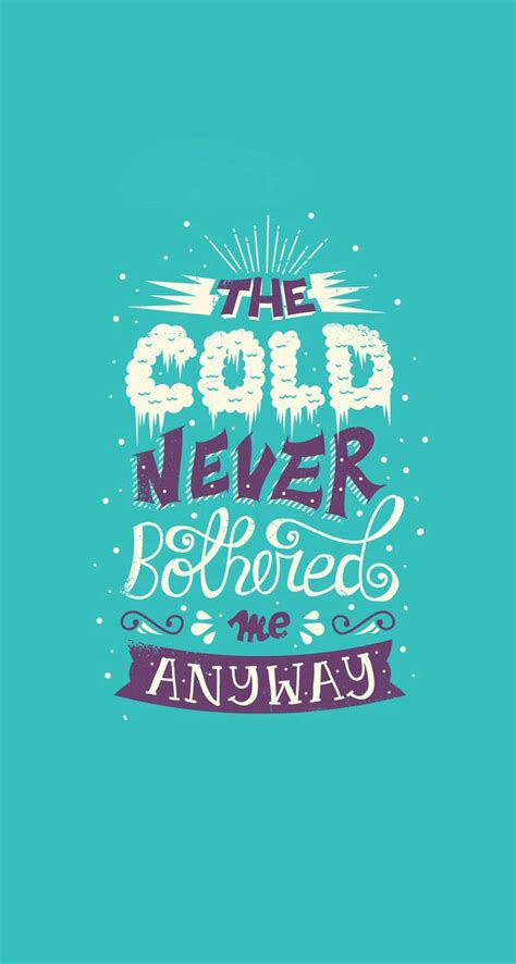 frozen wallpaper quotes i love the movie frozen so this quote is from the song