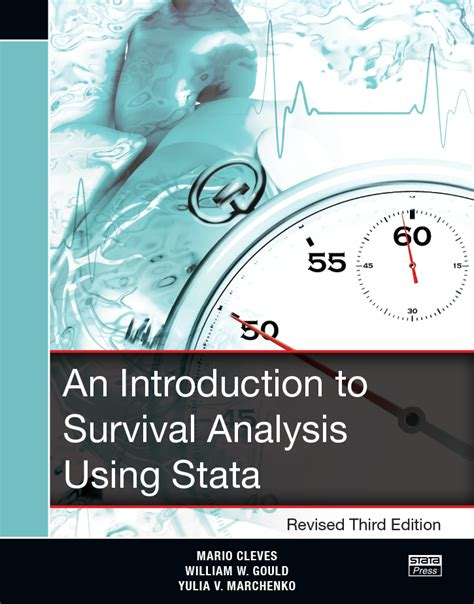 the workflow of data analysis using stata an introduction to survival analysis using stata revised