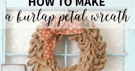 how to geed burlap in a christmas how to make a burlap petal wreath diy beautify