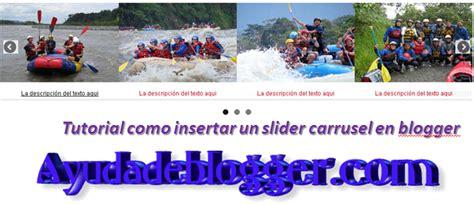 tutorial slide blogger tutorial como insertar un slider carrusel en blogger