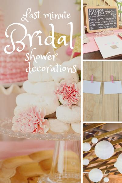 Decorations For Bridal Shower by 10 Last Minute Bridal Shower Decoration Ideas
