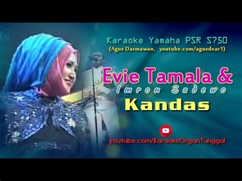download mp3 dangdut evie tamala kandas 6 01 mb evie tamala imron sadewo kandas karaoke yamaha