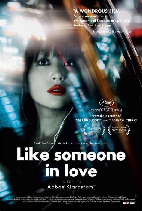 film love me 2012 like someone in love 2012