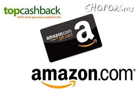 Topcashback Gift Cards - как вывести деньги topcashback на amazon com gift card