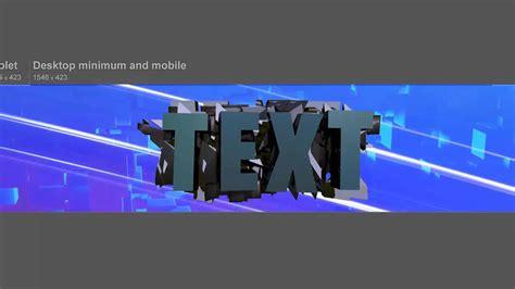 Elemental Gfx L 3d Text Youtube Banner L C4d Psd Template Free Youtube 3d Banner Template