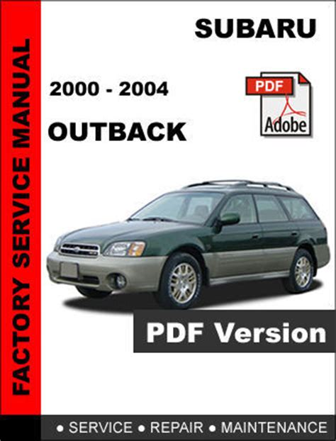 subaru outback 2000 2004 factory service repair workshop maintenance manual other car manuals