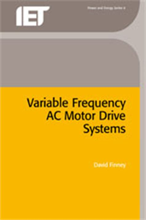 induction motor books iet digital library variable frequency ac motor drive systems