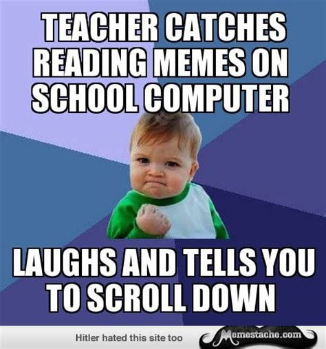 Memes For School - success kid teacher catches reading memes on school