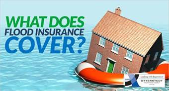 what does flood insurance cover otterstedt insurance agency
