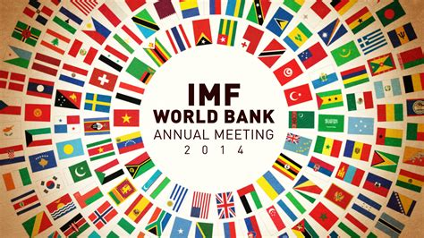 the world bank imf world bank meetings come during global economic