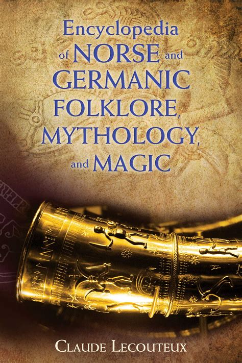 the encyclopedia of mythology norse classical celtic books encyclopedia of norse and germanic folklore mythology