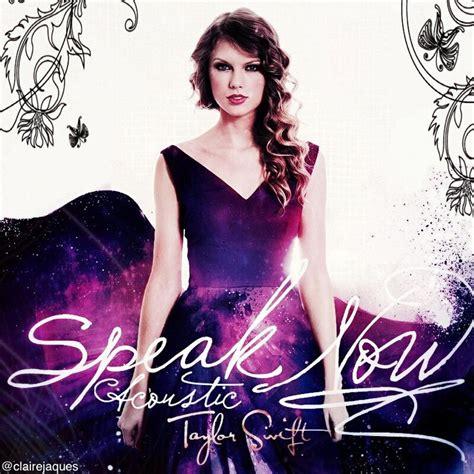 taylor swift change karaoke taylor swift speak now acoustic album cover edit by claire