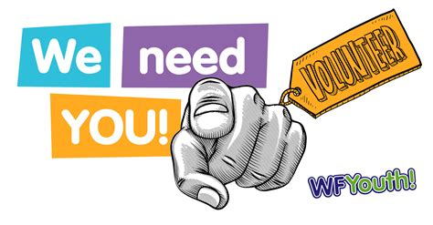 We Require by Volunteers We Need You Wfyouth