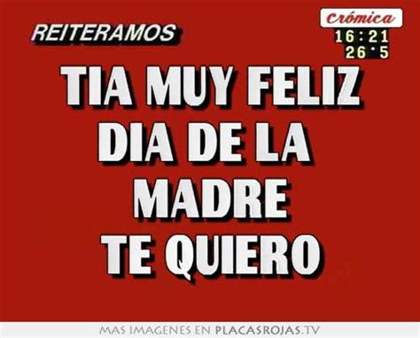 imagenes feliz dia tia tia muy feliz dia de la madre te quiero placas rojas tv
