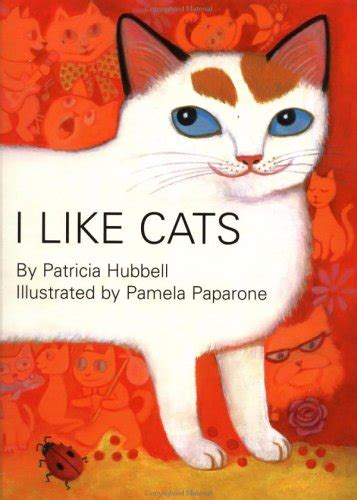 i cats books i like cats by hubbell reviews discussion