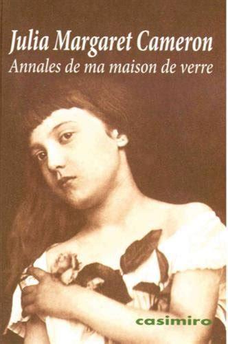libro julia margaret cameron 55 leer libro annales de ma maison de verre descargar libroslandia