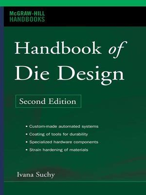 Handbook Of Die Design mcgraw hill handbooks series 183 overdrive rakuten