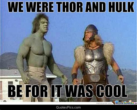 thor movie jokes thor and hulk before it was cool thor and hulk quotes
