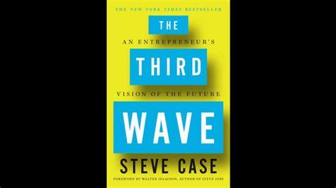The Third Wave Visi Masa Depan Dari Seorang Entrepreneur Steve 16 buku startup dan entrepreneurship pilihan di tahun 2016