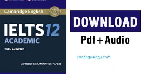 Cambridge Ielts 12 General Cd cambridge ielts 12 pdf cd ielts 9 0