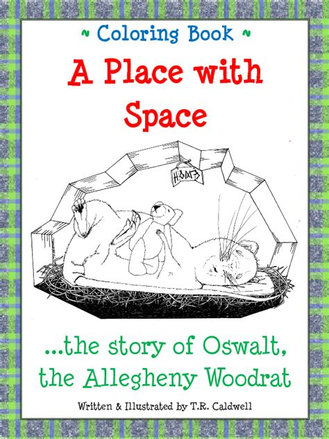 A Place Book Plot Coloring Book A Place With Space The Story Of Oswalt The Allegheny Woodrat Book 174391
