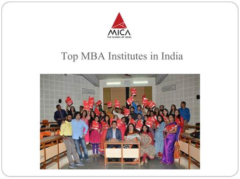 India Best Mba ppt pursue career with mica the best mba institutes