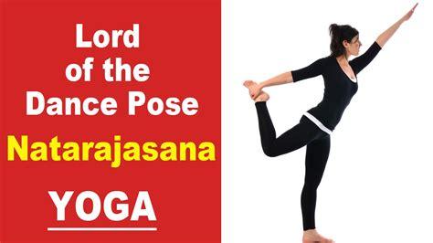 yoga tutorial in hindi lord of the dance pose natarajasana hindi yoga pose