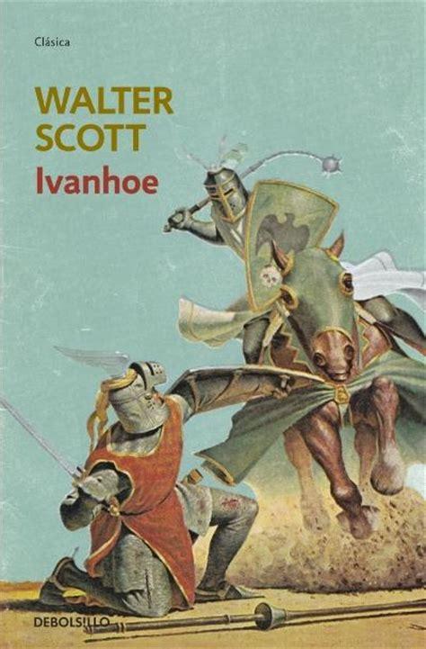 libro ivanhoe ivanhoe walter scott comprar libro en fnac es
