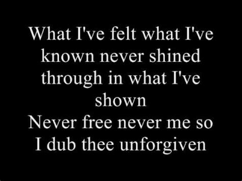 the unforgiven lyrics unforgiven quotes quotesgram