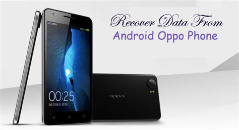 Oppo All Type oppo phone file recovery recover photos contacts sms more android data recovery