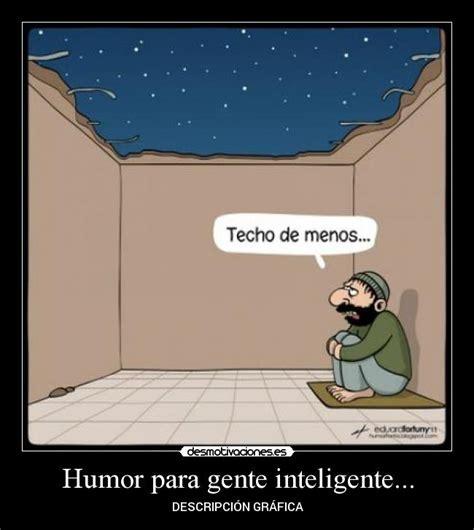imagenes humor inteligente humor para gente inteligente desmotivaciones