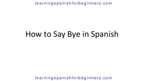 how do u say couch in spanish how do you say bye in spanish