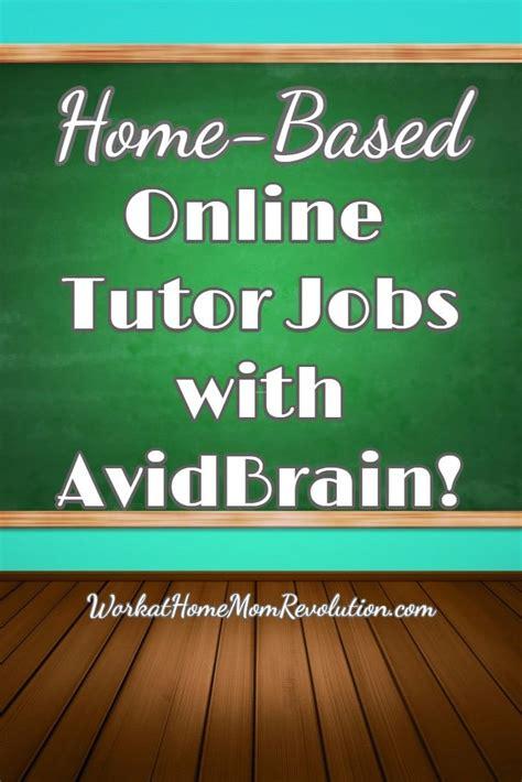 online tutorial job hiring avidbrain hiring home based online tutors work at home