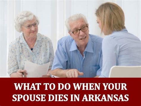 what to do when your dies what to do when your spouse dies in arkansas