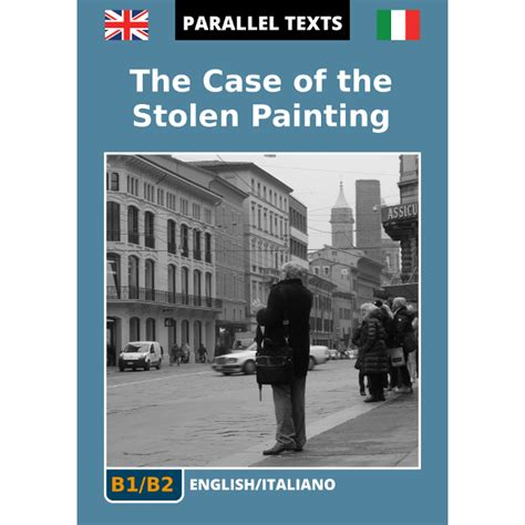 traduzione testo inglese testo inglese the of the stolen painting