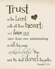 proverbs 3 5 6 kjv kjv bible verses trust god heart