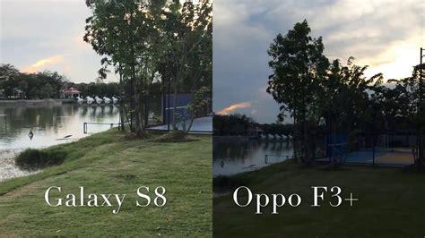 Samsung J7 Prime Vs Oppo F3 samsung galaxy s8 vs oppo f3 plus test